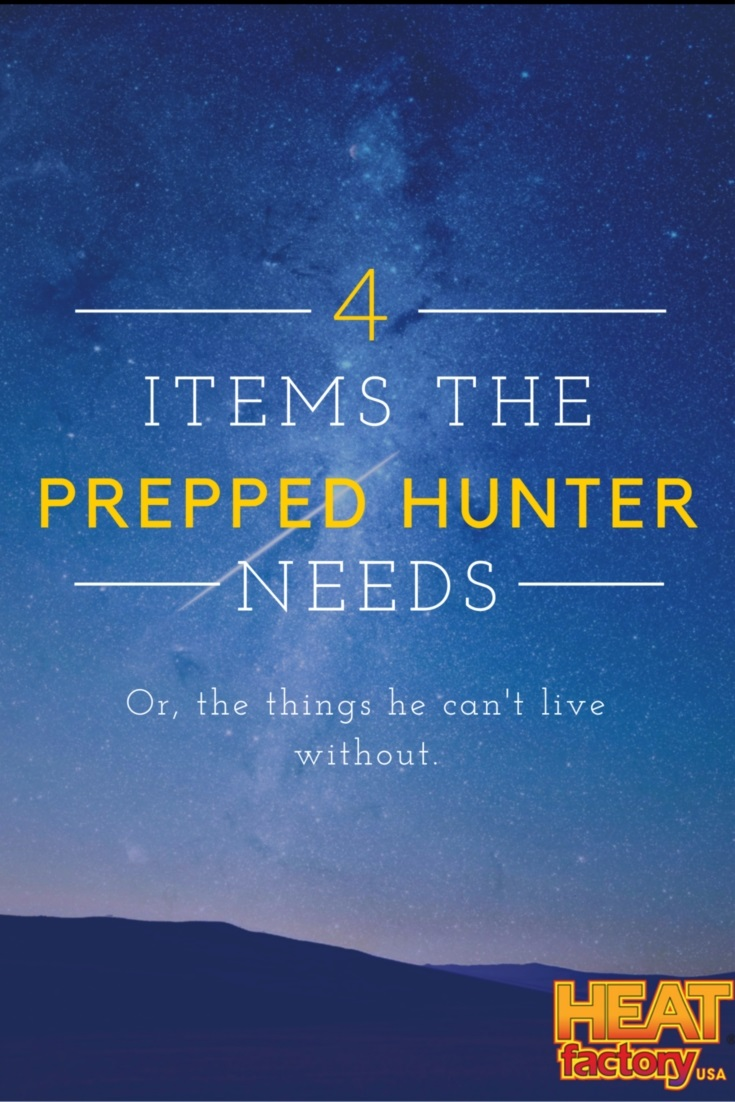 "Heat Factory ""Four Items The Prepped Hunter Needs"""