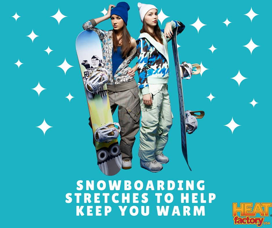 SNOWBOARDING STRETCHES TO HELP KEEP YOU WARM